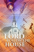 Lord Builds House Church Dedication Bulletins (pkg.100).  Save 50%.