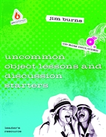 Uncommon Object Lessons & Discussion Starters by Burns, Jim. with CD ROM. Save 50%