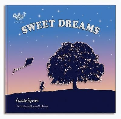 Sweet Dreams Hardcover Book by Cassie Byram. Save 85%.