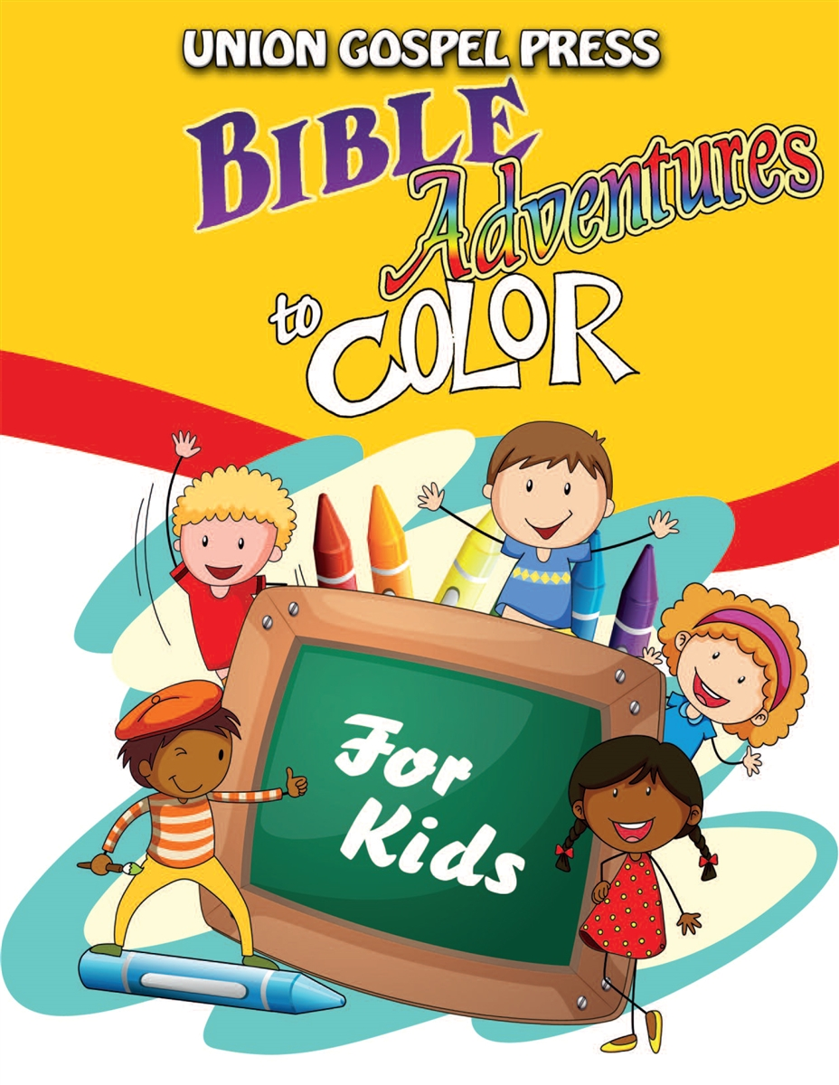 Union Gospel Press Bible Adventures To Color For Kids Coloring Book Save 5