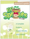 Lil' Sprouts Club Director's Guide with CD.  Save 10%.