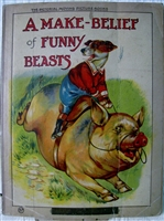 Antique Movable Make Belief Of Funny Beasts  - Movable book - The Pictorial Moving Picture Books