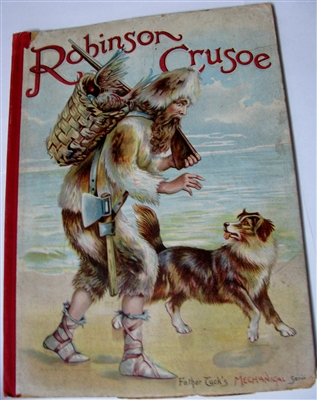 Raphael Tuck Mechanical Series - Robinson Crusoe Antique movable book