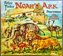 Raphael Tuck -  Father Tuck's Noah's Ark with Movable Pictures book Panorama