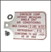 Air conditioning compressor freon data tag for 1964-69 Plymouth Barracuda; 1964-72 Plymouth Duster - Scamp - Valiant and 1964-72 Dodge Dart - Demon