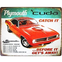 Plymouth 'cuda Catch it Before it Gets Away distressed metal wall sign