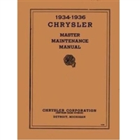 Shop manual for all 1934-36 Chrysler CA - CB -  C6 - C7; all Airflow Chrysler CU - CZ - C1 - C8- C9; all Imperial Airflow CV - CW - CX - C2 - C3 - C10 - C11