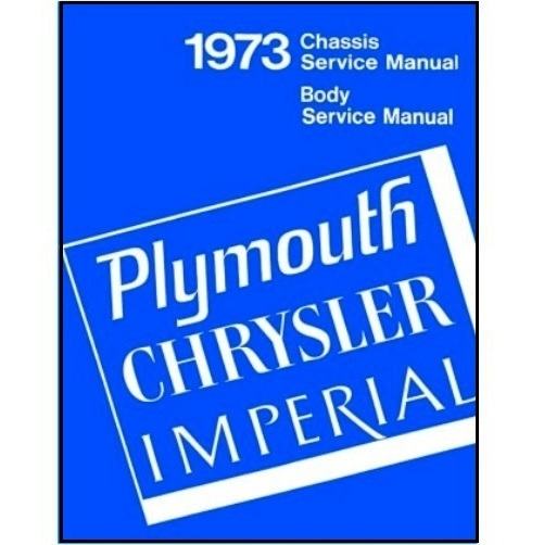 factory shop service manual for 1973 plymouth imperial chrysler rh moparmall com 1969 plymouth service manual plymouth service manual pdf