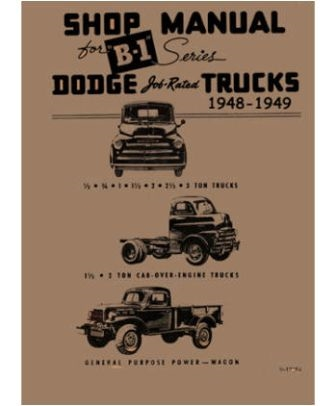 factory shop service manual for 1948 1949 dodge trucks rh moparmall com 2005 dodge ram shop manual 2008 dodge sprinter shop manual