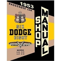 Factory shop manual for all models of 1953 Dodge Coronet - Meadowbrook - Sierra