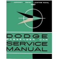Factory Shop - Service Manual for 1957 Dodge Passenger Cars