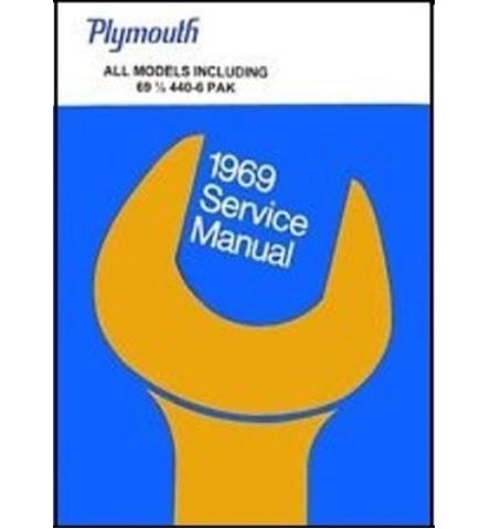 factory shop service manual for 1969 plymouth barracuda rh moparmall com 1969 plymouth gtx wiring diagram 1967 GTX