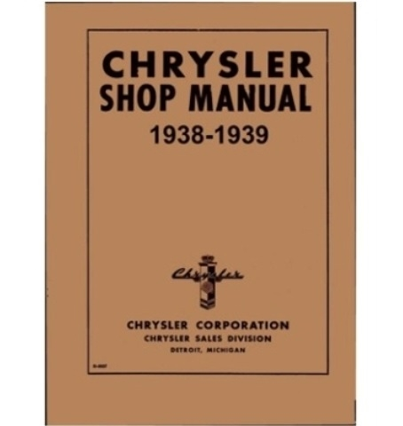 factory shop service manual for 1938 1939 chrysler rh moparmall com chrysler service manual chrysler shop manuals online