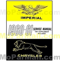 Combined reprint of original 1960 Chrysler and Imperial factory shop manual and the supplement for 1961 models