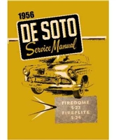 Factory Shop - Service Manual for 1956 DeSoto