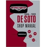 Complete factory shop manual for all 1954-55 DeSoto FireDome - FireFlite - Powermaster