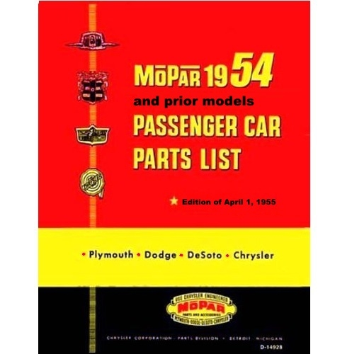 Illustrated Factory Parts Manual for 1953-1954 Plymouth - Dodge - DeSoto -  Chrysler