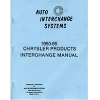 Wrecking Yard Interchange Guide for 1950-1965 Plymouth - Dodge - DeSoto - Chrysler - Imperial