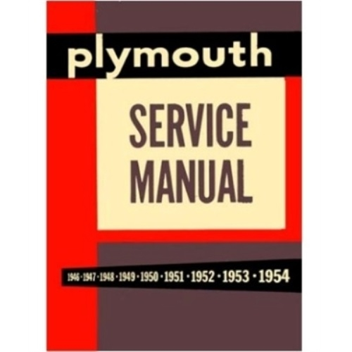 factory shop service manual for 1949 1954 plymouth rh moparmall com 1953 Plymouth 1950 Plymouth
