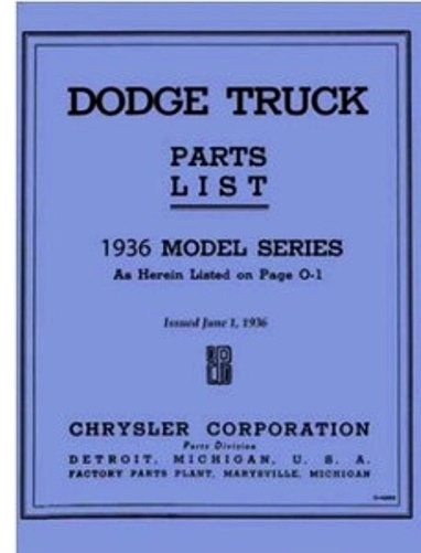dodge parts diagram factory parts manual for 1936 dodge trucks  factory parts manual for 1936 dodge trucks