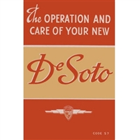 Reprint of the original factory owner/operator's manual for all 1940 DeSoto S-7