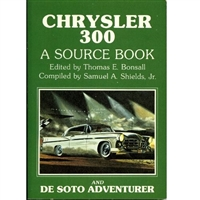 When Chrysler introduced its C-300 in 1955 and the DeSoto Adventurer in 1956, it was the dawn of a new era in muscle-car luxury on the street and of a legend on the racetrack