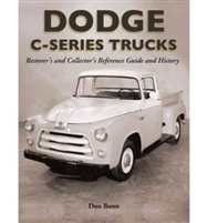 1954-1956 C-Series Dodge Trucks: Restorer's and Collector's Reference Guide