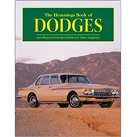 An in-depth view of the cars that the Dodge Division of Chrysler Corp. produced from 1930 to 1972