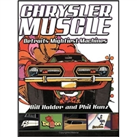 This richly illustrated book chronicles the mystique surrounding Chrysler's muscle cars and takes a look at how the marketing behind these cars made them desirable