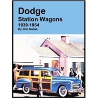 Excellant primer and quick reference guide to 1939-54 Dodge wood and metal body station wagons