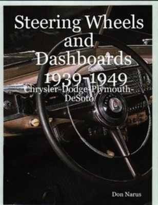 Steering Wheels & Dashboards: 1939-1949 Chrysler - Dodge - Plymouth - DeSoto