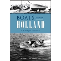 Boats Made In Holland (Michigan) - Hardbound