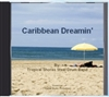 Caribbean Dreaming CD (download)