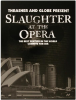 Globe Slaughter at the Opera - DVD