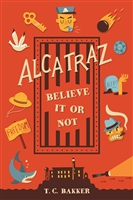 Book - Alcatraz: Believe It Or Not