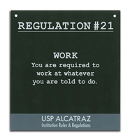Metal Sign - Alcatraz Regulation 21