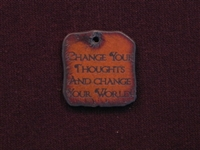 Rusted Iron Change Your Thoughts And Change Your World Inspiration Pendant