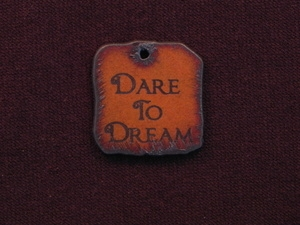 Rusted Iron Dare To Dream Inspiration Pendant