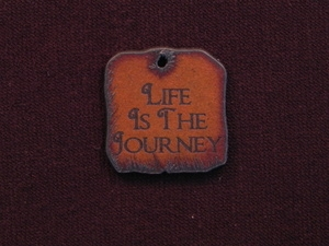 Rusted Iron Life Is The Journey Inspiration Pendant