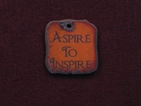 Rusted Iron Aspire To Inspire Inspiration Pendant