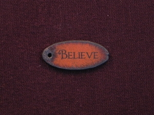 Rusted Iron Oval Believe Pendant With One Hole