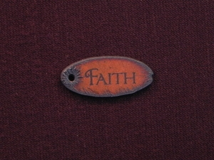 Rusted Iron Oval Faith Pendant With One Hole