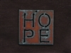 Rusted Iron Square With HOPE Pendant