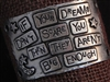 American Pewter Leather Cuff Plate IF YOUR DREAMS DONT SCARE YOU THEN THEY ARENT BIG ENOUGH