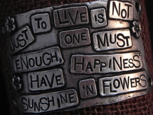American Pewter Leather Cuff Plate JUST TO LIVE IS NOT ENOUGH, ONE MUST HAVE HAPPINESS, SUNSHINE N FLOWERS