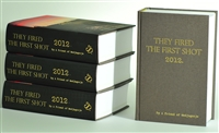 They Fired The First Shot 2012 - Hardbound Cover
