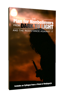 The Plan for Nonbelievers from Dark to Light & the Resistance Against It