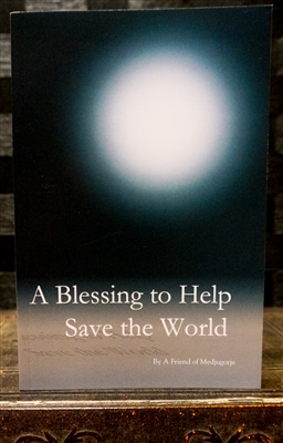 A Blessing to Help Save the World