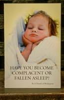 Have You Become Complacent or Fallen Asleep?