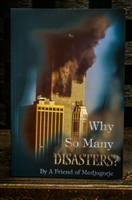 Why So Many Disasters?